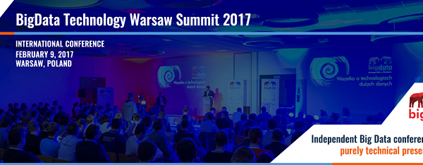 Call For Papers na konferencję BigData Tech Warsaw 2017!
